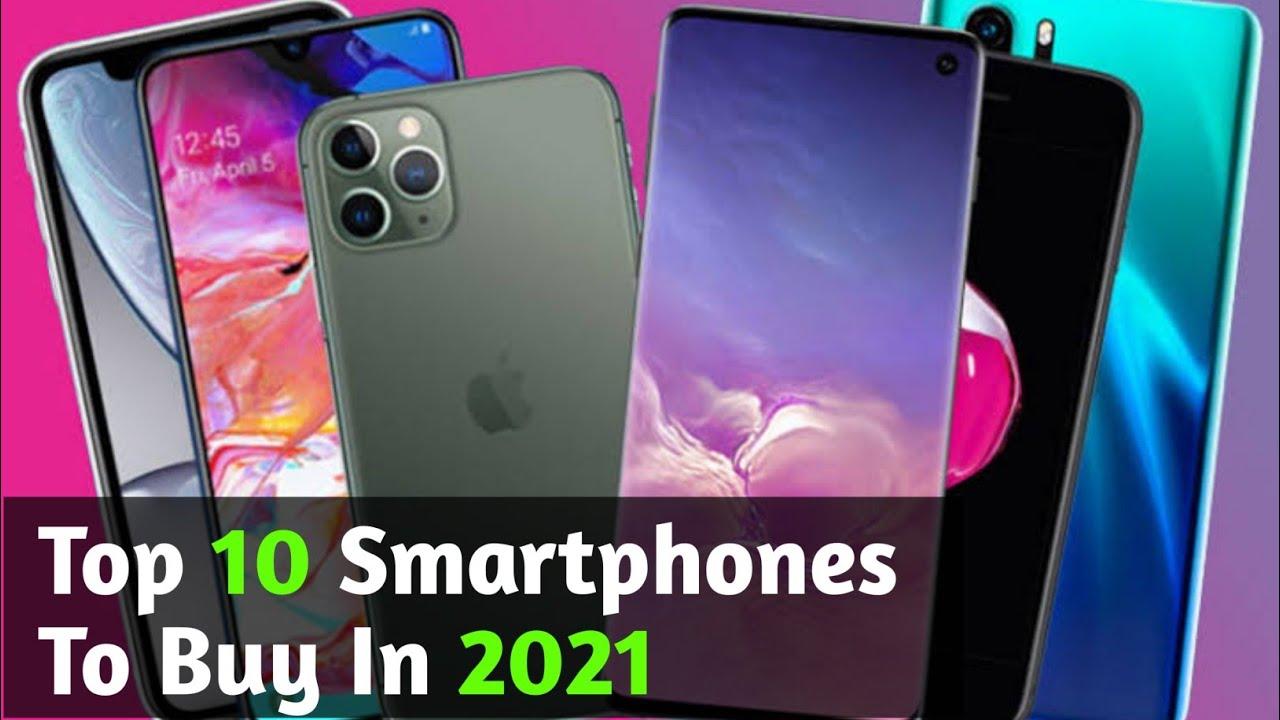 Popular smartphones of 2021: Top 10 smartphones with best features