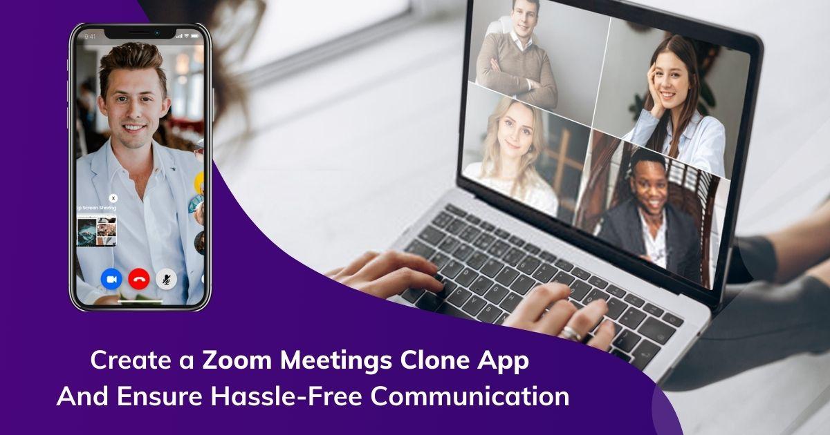 Zoom meetings clone app